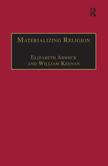 Materializing Religion Expression, Performance and Ritual book cover