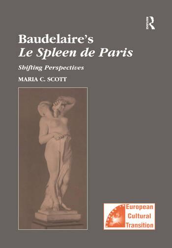 Baudelaire's Le Spleen de Paris Shifting Perspectives book cover