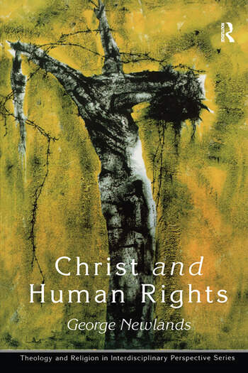 Christ and Human Rights The Transformative Engagement book cover