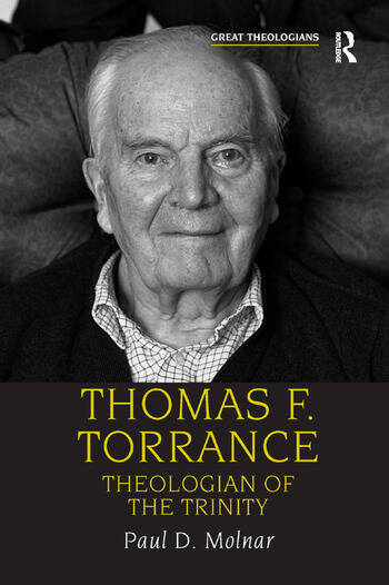 Thomas F. Torrance Theologian of the Trinity book cover