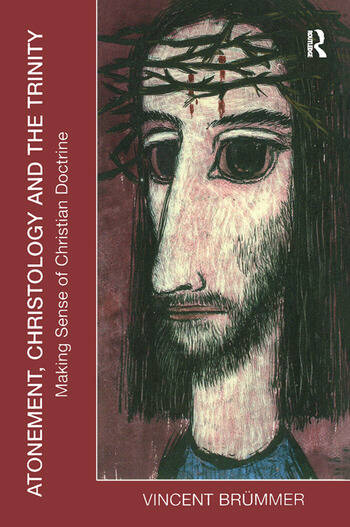 Atonement, Christology and the Trinity Making Sense of Christian Doctrine book cover
