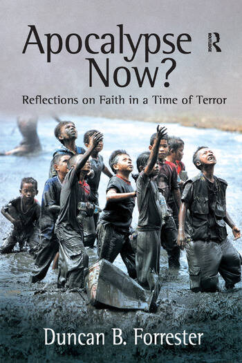 Apocalypse Now? Reflections on Faith in a Time of Terror book cover