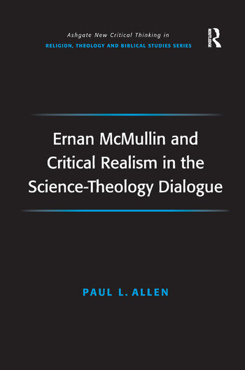 Ernan McMullin and Critical Realism in the Science-Theology Dialogue book cover