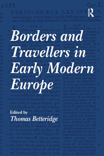 Borders and Travellers in Early Modern Europe book cover