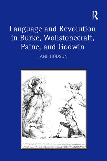 Language and Revolution in Burke, Wollstonecraft, Paine, and Godwin book cover