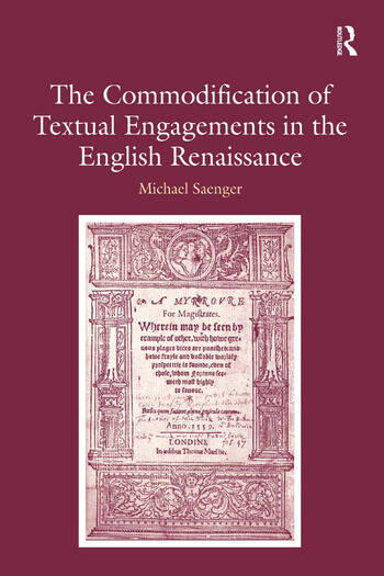 The Commodification of Textual Engagements in the English Renaissance book cover