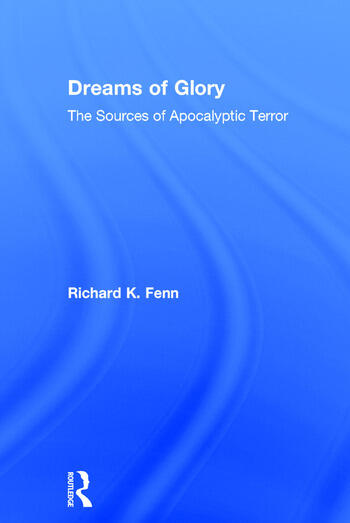 Dreams of Glory The Sources of Apocalyptic Terror book cover