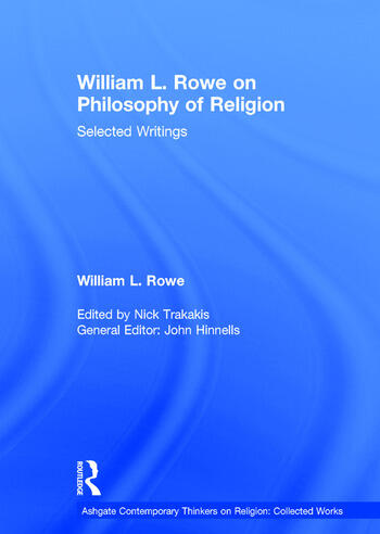 William L. Rowe on Philosophy of Religion Selected Writings book cover