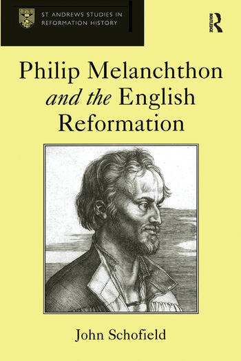 Philip Melanchthon and the English Reformation book cover