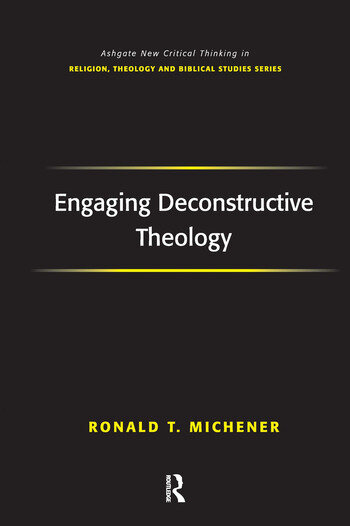 Engaging Deconstructive Theology book cover
