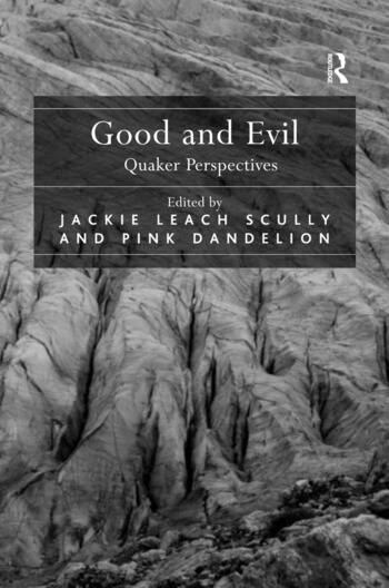 Good and Evil Quaker Perspectives book cover