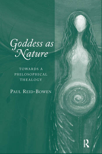 Goddess as Nature Towards a Philosophical Thealogy book cover