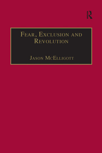 Fear, Exclusion and Revolution Roger Morrice and Britain in the 1680s book cover