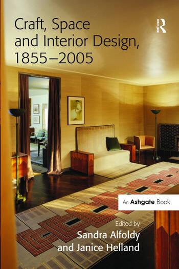 Craft, Space and Interior Design, 1855–2005 book cover