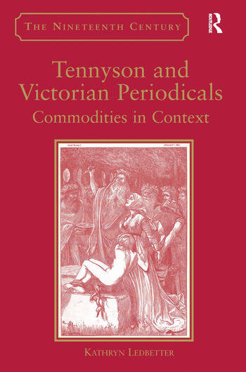 Tennyson and Victorian Periodicals Commodities in Context book cover