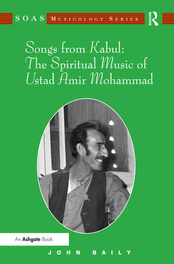 Songs from Kabul: The Spiritual Music of Ustad Amir Mohammad book cover