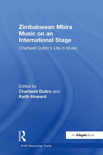 Zimbabwean Mbira Music on an International Stage Chartwell Dutiro's Life in Music book cover