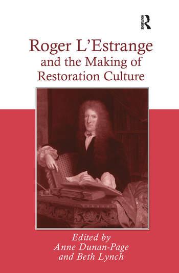 Roger L'Estrange and the Making of Restoration Culture book cover