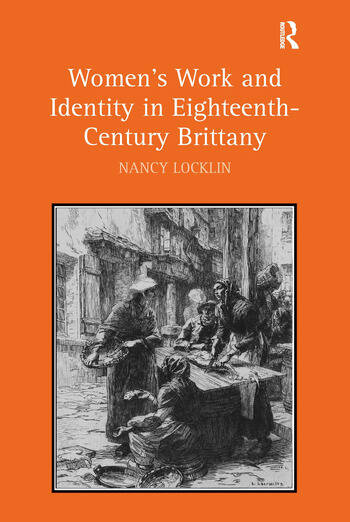 Women's Work and Identity in Eighteenth-Century Brittany book cover