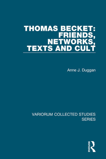Thomas Becket: Friends, Networks, Texts and Cult book cover