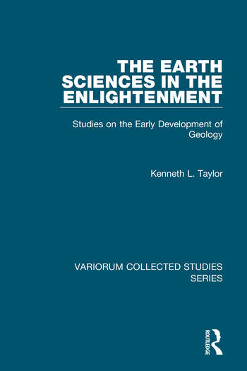 The Earth Sciences in the Enlightenment Studies on the Early Development of Geology book cover