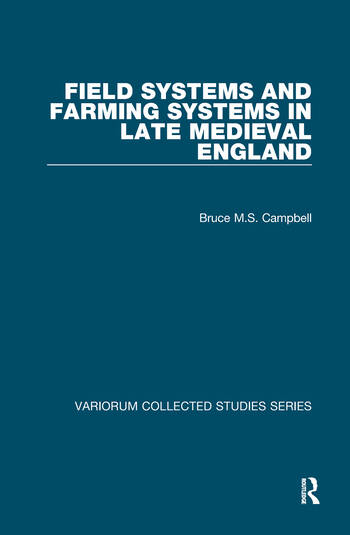 Field Systems and Farming Systems in Late Medieval England book cover