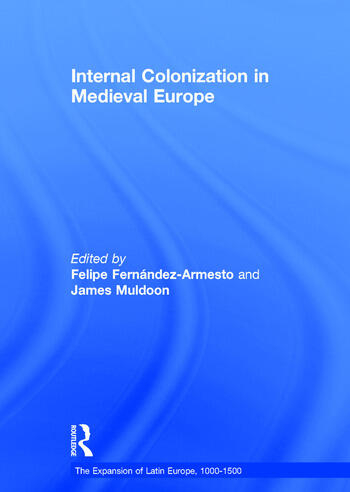 Internal Colonization in Medieval Europe book cover