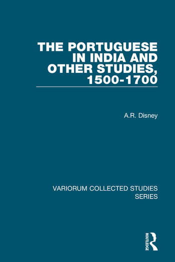The Portuguese in India and Other Studies, 1500-1700 book cover