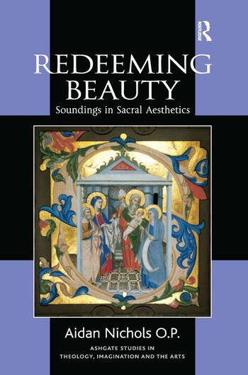 Redeeming Beauty Soundings in Sacral Aesthetics book cover