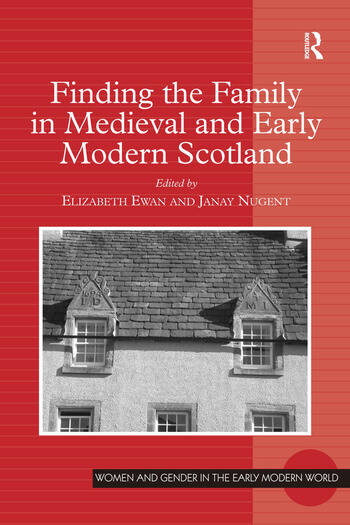 Finding the Family in Medieval and Early Modern Scotland book cover