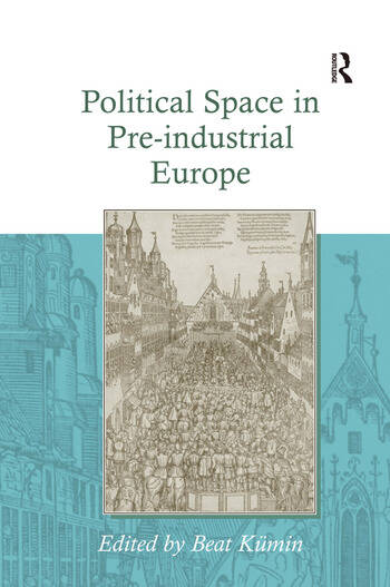 Political Space in Pre-industrial Europe book cover