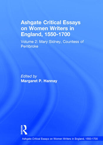 Ashgate Critical Essays on Women Writers in England, 1550-1700 Volume 2: Mary Sidney, Countess of Pembroke book cover