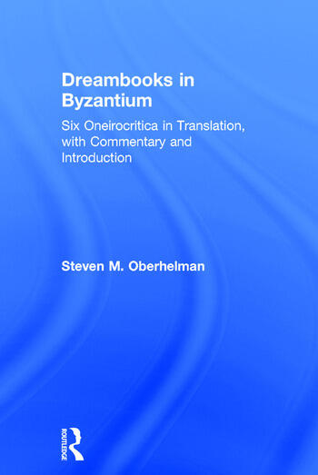 Dreambooks in Byzantium Six Oneirocritica in Translation, with Commentary and Introduction book cover