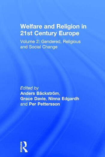 Welfare and Religion in 21st Century Europe Volume 2: Gendered, Religious and Social Change book cover