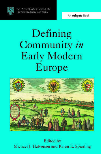 Defining Community in Early Modern Europe book cover