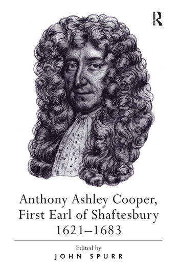 Anthony Ashley Cooper, First Earl of Shaftesbury 1621–1683 book cover