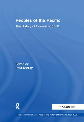 Peoples of the Pacific The History of Oceania to 1870 book cover