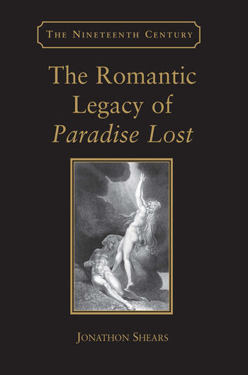 The Romantic Legacy of Paradise Lost Reading against the Grain book cover