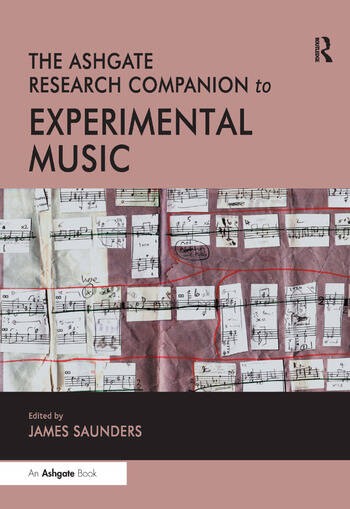The Ashgate Research Companion to Experimental Music book cover