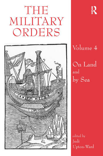 The Military Orders Volume IV On Land and By Sea book cover