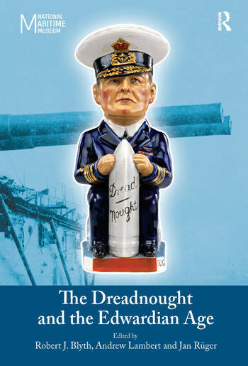 The Dreadnought and the Edwardian Age book cover