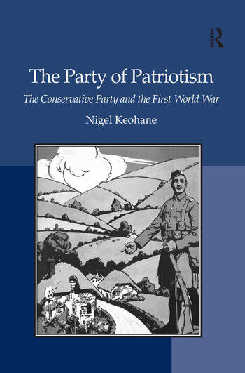 The Party of Patriotism The Conservative Party and the First World War book cover