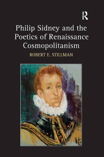 Philip Sidney and the Poetics of Renaissance Cosmopolitanism book cover