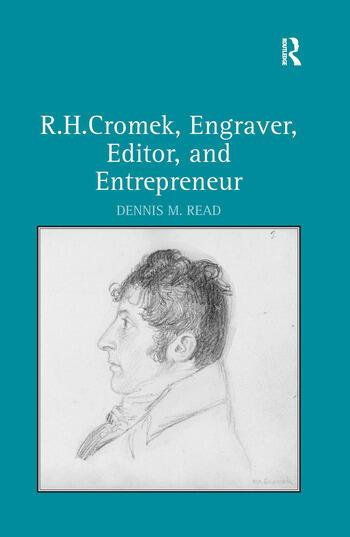 R. H. Cromek, Engraver, Editor, and Entrepreneur book cover