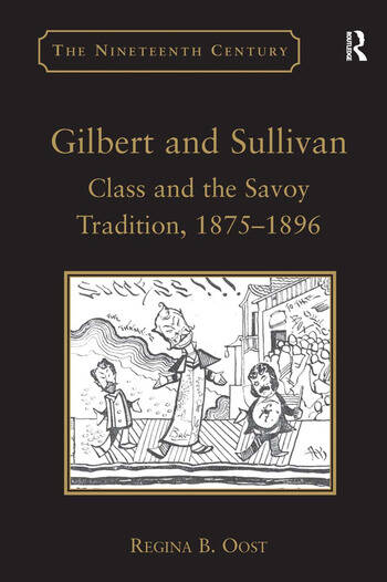 Gilbert and Sullivan Class and the Savoy Tradition, 1875-1896 book cover