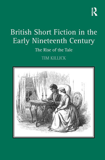 British Short Fiction in the Early Nineteenth Century The Rise of the Tale book cover