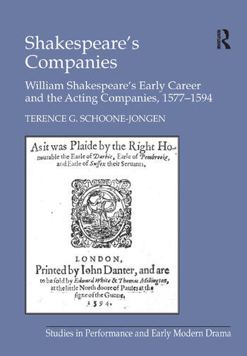 Shakespeare's Companies William Shakespeare's Early Career and the Acting Companies, 1577–1594 book cover