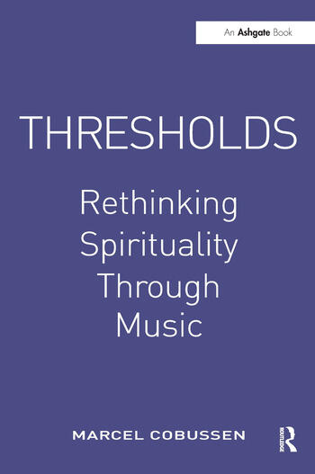 Thresholds: Rethinking Spirituality Through Music book cover