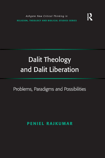 Dalit Theology and Dalit Liberation Problems, Paradigms and Possibilities book cover