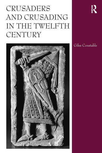 Crusaders and Crusading in the Twelfth Century book cover